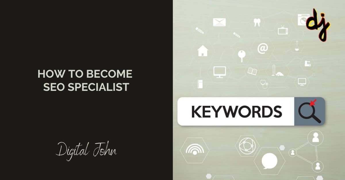How to Become SEO Expert - Digital John