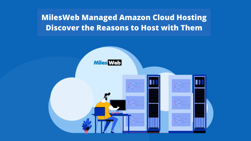 MilesWeb Managed Amazon Cloud Hosting